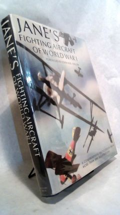 Jane's Fighting Aircraft of World War I. John W. R. Taylor, foreword