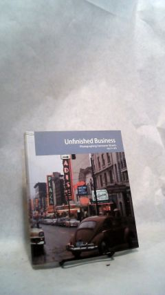 Unfinished Business: Photographing Vancouver Streets 1955 to 1985. Bill Jeffries