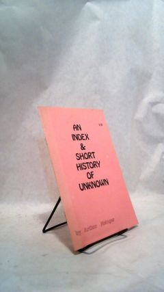 An Index & Short History of Unknown. Arthur METZGER