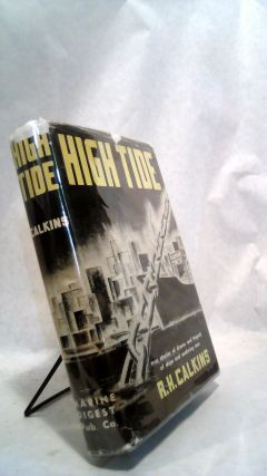 High Tide: The Drama and Tragedy of Seattle's Waterfront, Produced as a Permanent Record of the...