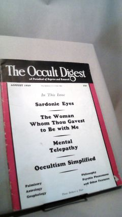 The Occult Digest: A Periodical of Reprint and Research Vol. V (5) No. 8 August 1929. Effa DANELSON