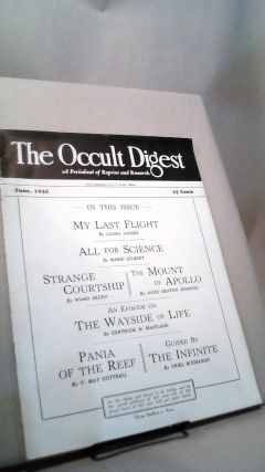 The Occult Digest: A Magazine for Everybody Vol. 6 No. 6 June 1930. Effa DANELSON