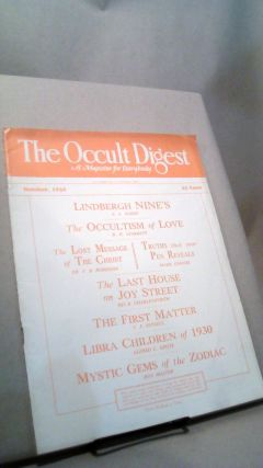 The Occult Digest: A Magazine for Everybody Vol. 6 No. 10 October 1930. Effa DANELSON