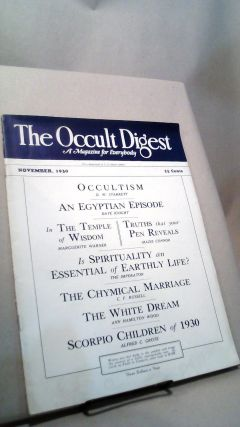 The Occult Digest: A Magazine for Everybody Vol. 6 No. 11 November 1930. Effa DANELSON