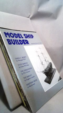 Model Ship Builder: World's Largest Model Ships & Boats Magazine Vol. I Nos. 1-3 and Vol. II...