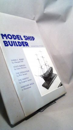 Model Ship Builder Vol. 1 No. 1 September/October 1979. Ron SCHMIDT, G