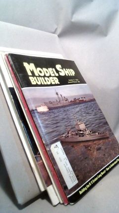 Model Ship Builder: World's Largest Model Ships & Boats Magazine Vol. II Nos. 9-10 and Vol. III...