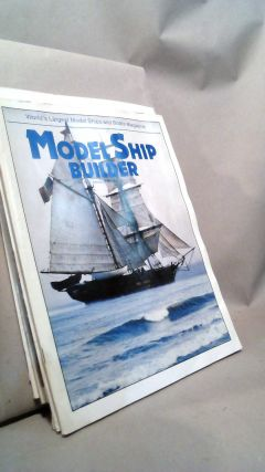 Model Ship Builder: World's Largest Model Ships & Boats Magazine Vol. III Nos. 15-18 and Vol....