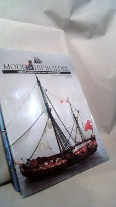 Model Ship Builder: World's Largest Model Ships & Boats Magazine Vol. XVI Nos. 93-96 and Vol....