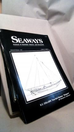 Seaways Ships in Scale Journal of Maritime History and Research Vol. II Nos. 1-6 1991. Jim RAINES