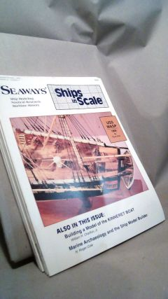 Seaways Ships in Scale Journal of Maritime History and Research Vol. IV Nos. 1-6 1993. Jim RAINES