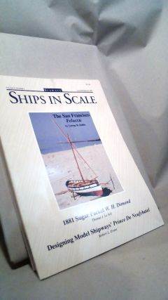 Seaways Ships in Scale Journal of Maritime History and Research Vol. V Nos. 1-6 1994. Jim RAINES