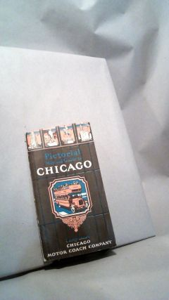 Pictorial Map and Guide to Chicago. Chicago Motor Coach Company