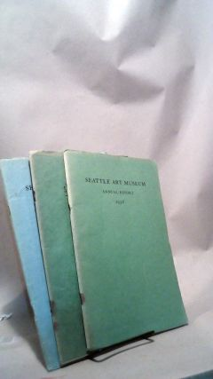 Seattle Art Museum Annual Report 1936-1938. Three volume set. Richard E. FULLER, president