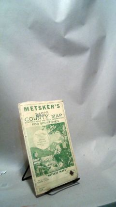 Metsker's Wasco County Map Complete Road and Trail Information for Sportsmen. Charles METSKER