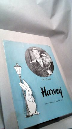 Harvey The Pulitzer Prize Play Program. Mary CHASE, Marion LORNE