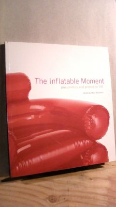 The Inflatable Moment: Pneumatics and Protest in '68. Marc DESSAUCE