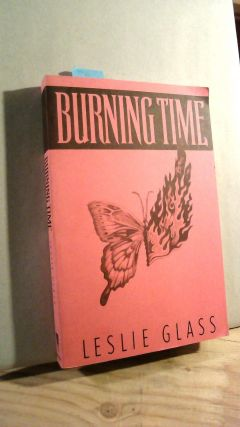 Burning Time [Uncorrected Proof]. Leslie GLASS