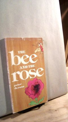 The Bee and the Rose. Peter DE ROSA