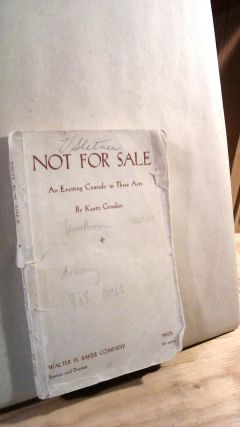 Not For Sale: An Exciting Comedy in Three Acts. Kurtz GORDON