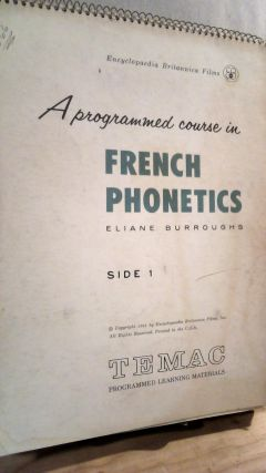 A Programmed Course in French Phonetics. Elaine BURROUGHS
