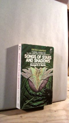 Songs of Stars and Shadows. George R. R. MARTIN