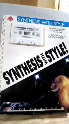 Synthesis with Style! Steve DE FURIA, Joe SCACCIAFERRO