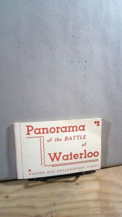 Panorama of the Battle of Waterloo: Notice and Explanatory Cards. P I. B