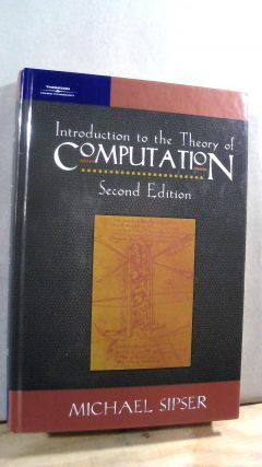 Introduction to the Theory of Computation Second Edition. Michael SIPSER