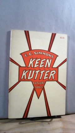 E.C. Simmons Keen Kutter Cutlery and Tools. E. C. SIMMONS