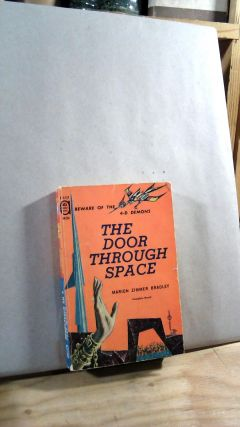 The Door Through Space/Rendezvous on a Lost Planet Ace Double Novel. Marion Zimmer BRADLEY, A....