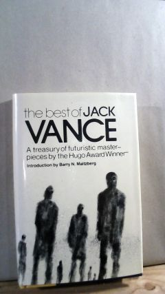 The Best of Jack Vance: A Treasury of Futuristic Masterpieces by the Hugo Award Winner. Jack...