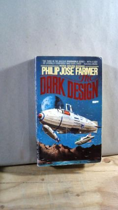 The Dark Design. Philip Jose FARMER