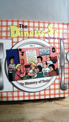 The Dinette Set Vol. 1: In Memory of Taste. Julie LARSON