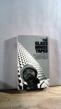 The Glass House Tapes. Louis E. TACKWOOD