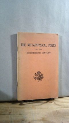 The Metaphysical Poets of the Seventeenth Century