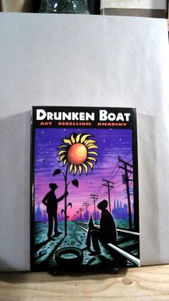 Drunken Boat #2: Art Rebellion Anarchy. Max BLECHMAN