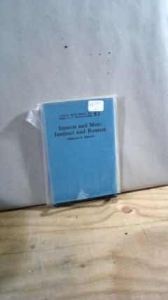 Little Blue Book No. 53 Insects and Men: Instinct and Reason. Clarence S. DARROW