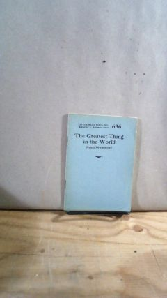 Little Blue Book No. 636 The Greatest Thing in the World. Henry DRUMMOND