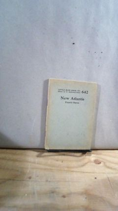 Little Blue Book No. 642 New Atlantis. Francis BACON