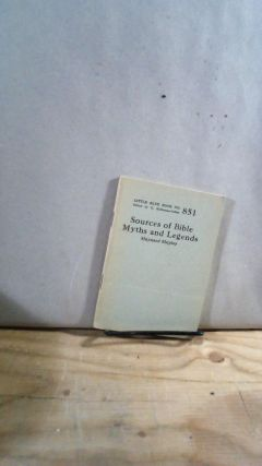 Little Blue Book No. 851 Sources of Bible Myths and Legends. Maynard SHIPLEY