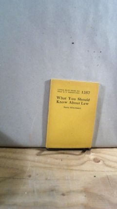 Little Blue Book No. 1357 What You Should Know About Law. Harry HIBSCHMAN