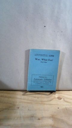 Little Blue Book No. 1398 War, What For? Clay FULKS