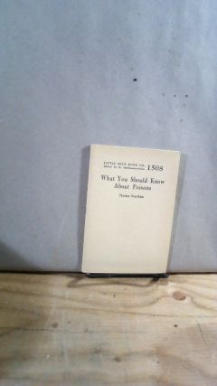 Little Blue Book No. 1508 What You Should Know About Poisons. Heinz NORDEN