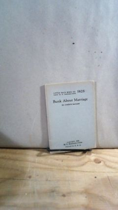 Little Blue Book No. 1828 Bunk About Marriage. Joseph MCCABE