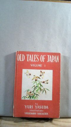 Old Tales of Japan Volume 1. Yuri YASUDA
