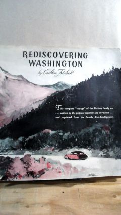 "Rediscovering Washington: The Complete ""Voyage"" of the Fitchett Family Car. Carlton FITCHETT"