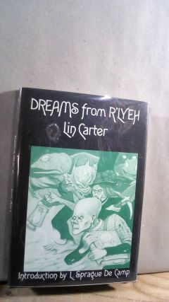 Dreams From R'Lyeh. Lin CARTER
