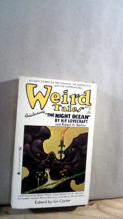 Weird Tales No. 2 Featureing The Night Ocean by H.P. Lovecraft. Lin CARTER