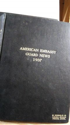 American Embassy Guard News Vol. 5 No. 7 January 1937 - Vol. 6 No. 5 March 1st 1938. Collection...